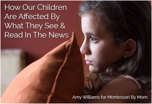 How Our Kids Are Affected By What They See And Read In The News